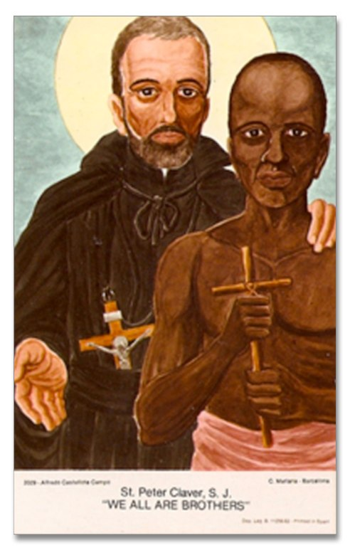 "St. Peter Claver ""We are all brothers"""